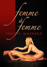 Femme a Femme Erotic Massage